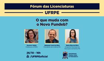Fórum das Licenciaturas discute as mudanças com o Novo Fundeb
